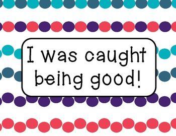 I was caught . . . being good!  Positive behavior reward system