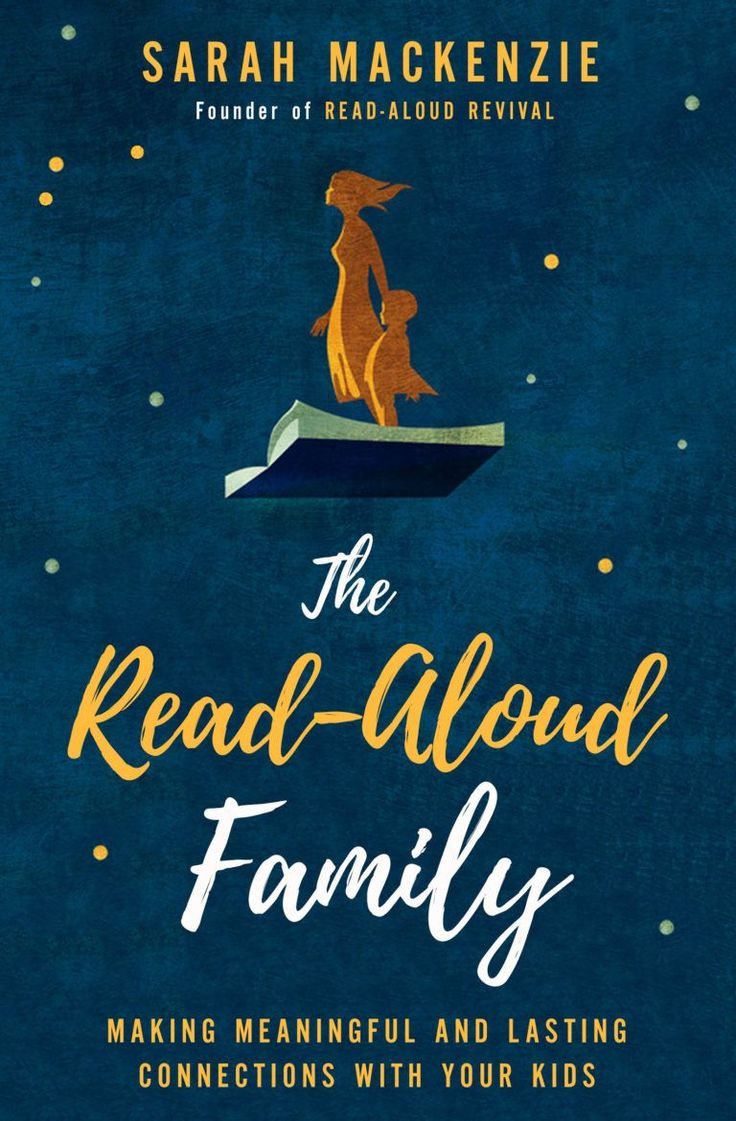 New Book: The Read-Aloud Family - Read-Aloud Revival with Sarah Mackenzie