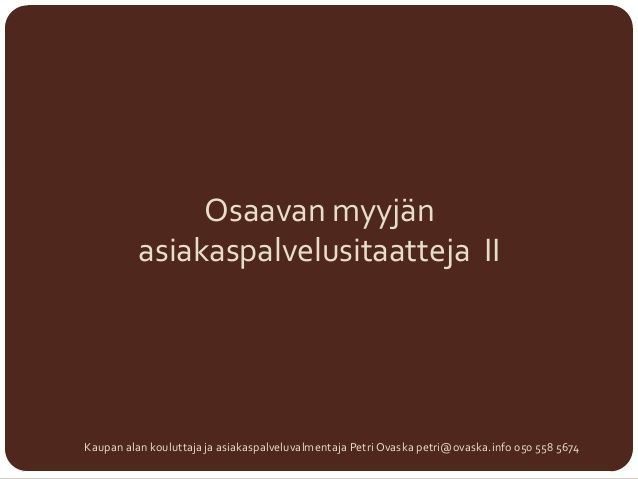 Asiakaspalvelusitaatteja 2 by Petri Ovaska via slideshare