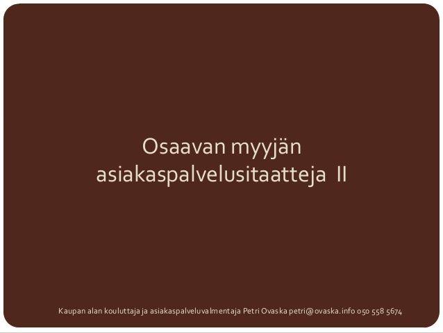 Asiakaspalvelusitaatteja 2 by Petri Ovaska via slideshare