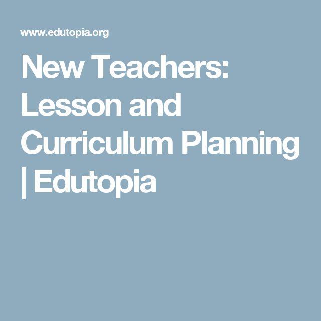 New Teachers: Lesson and Curriculum Planning | Edutopia