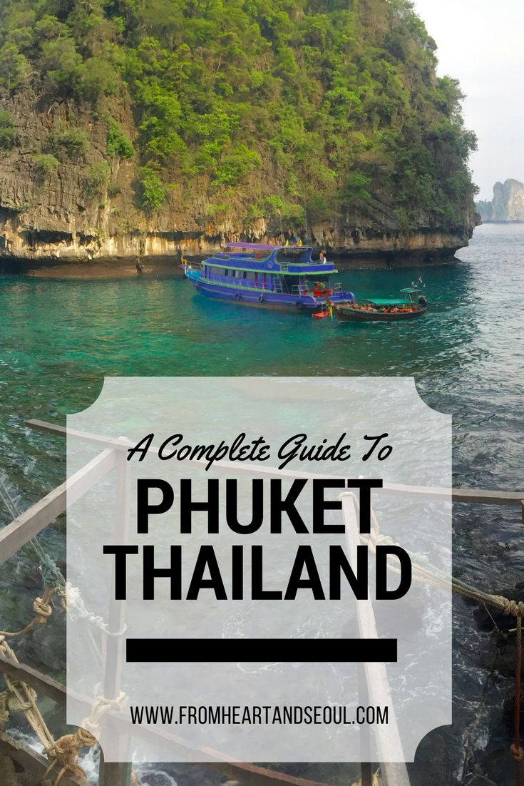 A Complete Guide to Phuket Thailand The