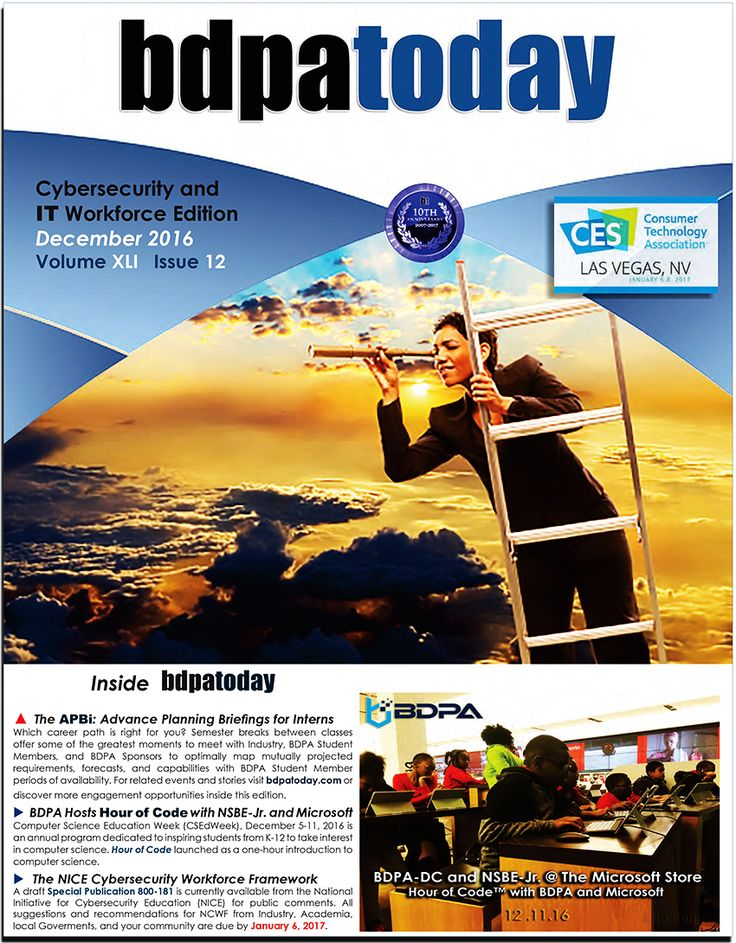 December 2016 Edition -- Annual Internship & Career issue. The National Initiative for Cybersecurity Education (NICE) developed the NICE Cybersecurity Workforce Framework (NCWF) to define the cybersecurity workforce and provide a common taxonomy and lexicon by which to classify, code, and categorize workers.