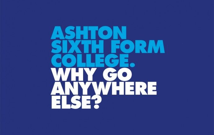 Ashton Sixth Form College — branding, advertising and comunications