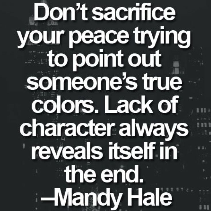 True colors always bleed through a facade. Fake happiness isn't an efficient primer.