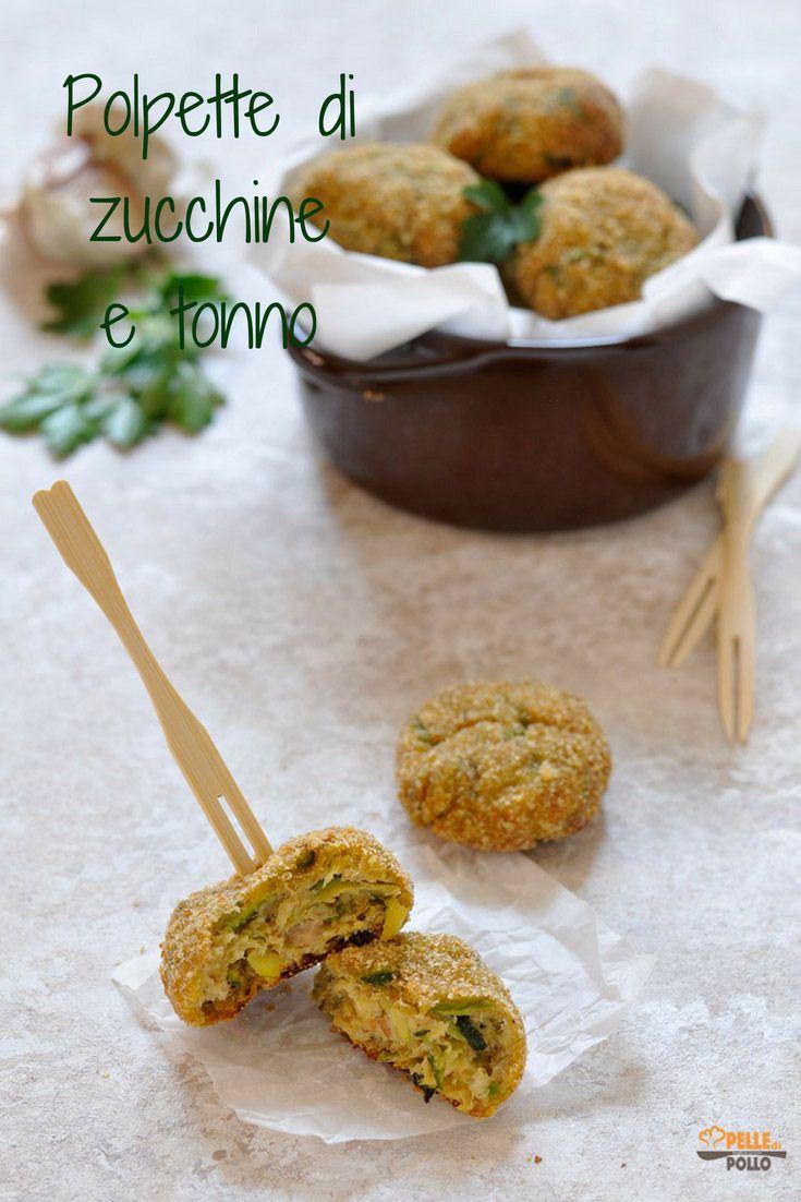 Polpette Di Zucchine E Tonno Recipe Ricette Dal Mio Blog Di