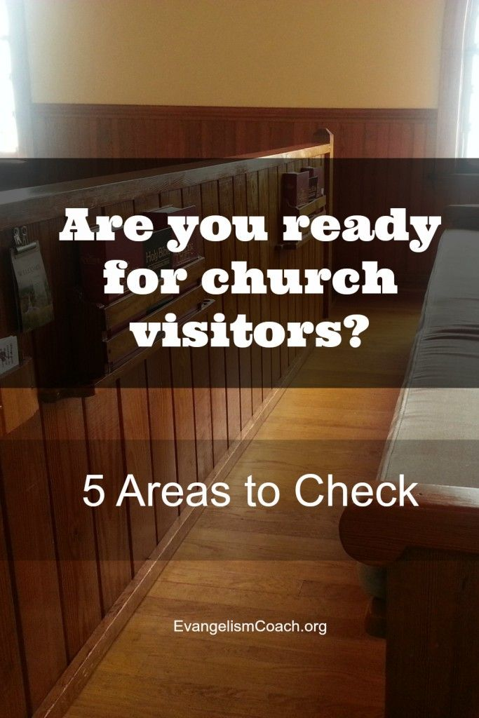 5 Areas to Check to see if you prepared to welcome first time church visitors