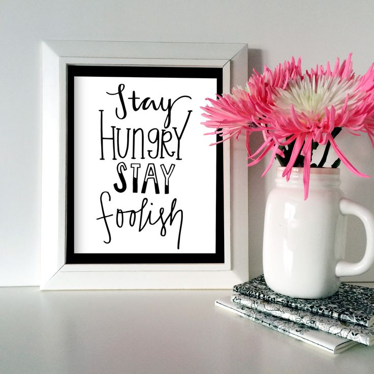 Stay Hungry Stay Foolish 8x10 Print by sweetlovepaperie on Etsy