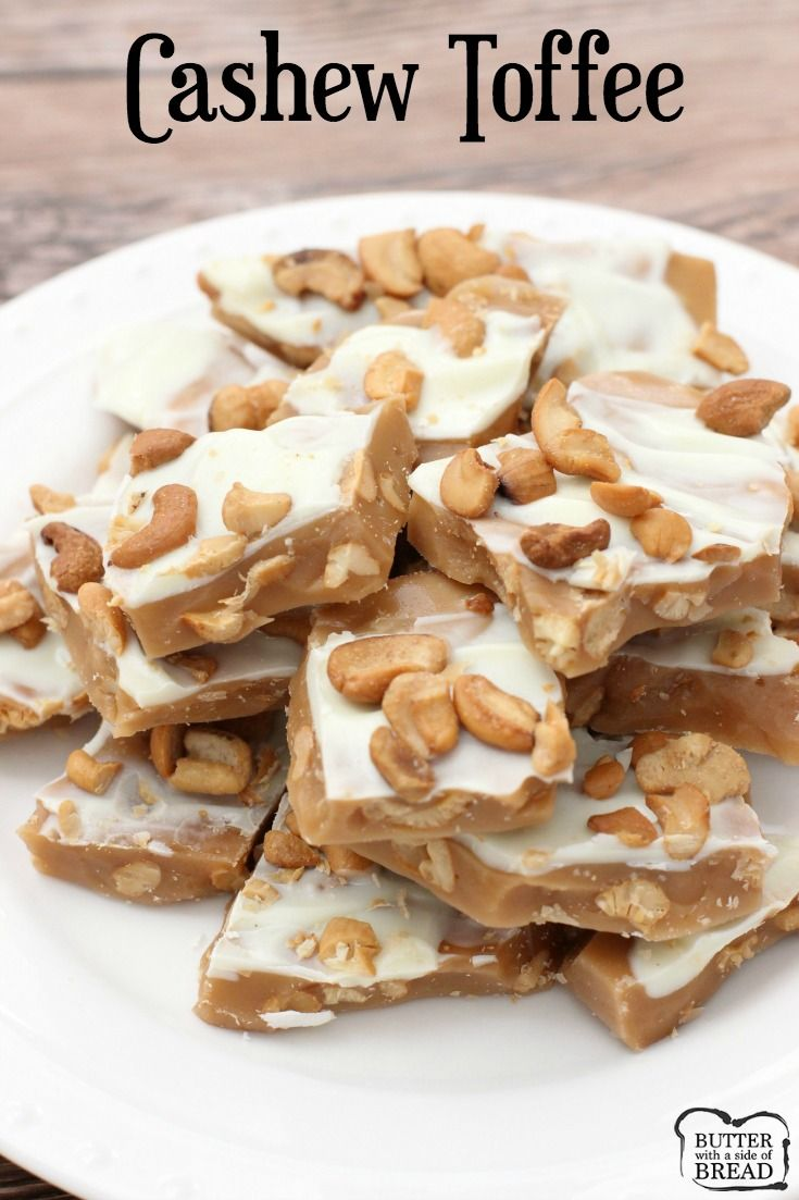 Cashew Toffee - A classic recipe for homemade toffee with a twist! The addition of cashews is incredible- you've got to try it!! Easy recipe from Butter With A Side of Bread