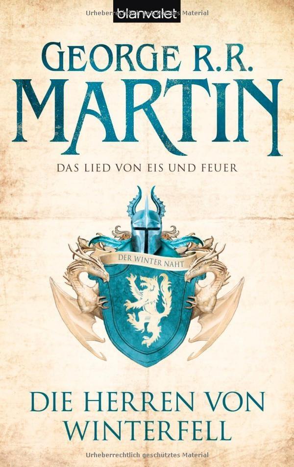 für Fantasy-Fans absolut lesenswert: George R.R. Martin: Das Lied von Eis und  Feuer - Bd.1