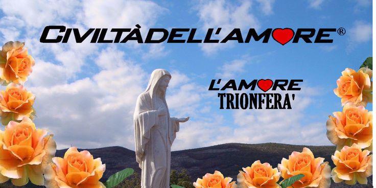 """La Regina della pace a Medjugorje dice: """"Cari figli tenetelo a mente, perché vi dico: l'amore trionferà!"""