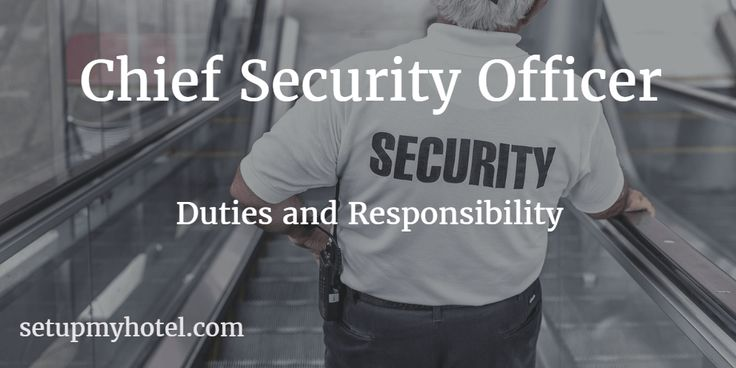 Hotel Chief Security Officer | Resort Security Manager | Duties and…