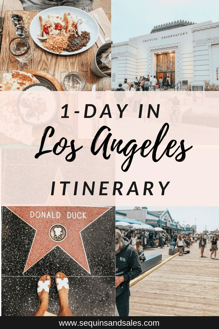 One Day In Los Angeles Itinerary Sequins And Sales In 2020 Los Angeles Itinerary Los Angeles Travel Los Angeles Hollywood