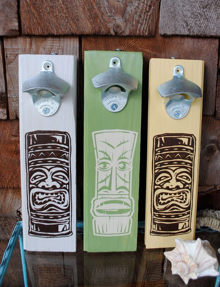 Tiki Bottle opener. need to make one for a friend, or even make a different image for my hubby....