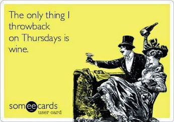 The only thing I throw back on Thursday is wine :)  #wine