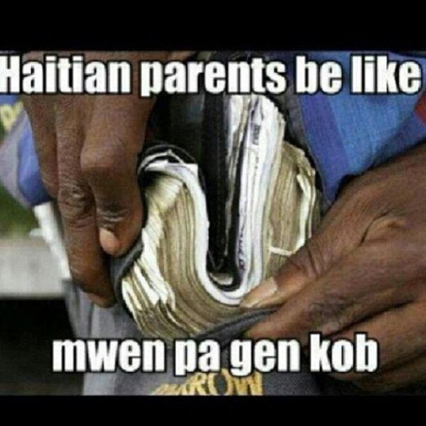 Haitians be like | Haitian Parents Be Like Jokes from ...