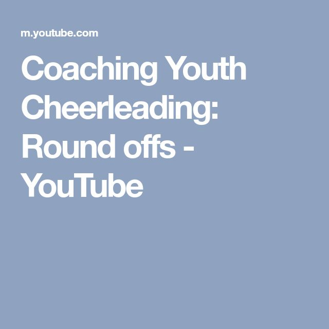 Coaching Youth Cheerleading: Round offs - YouTube