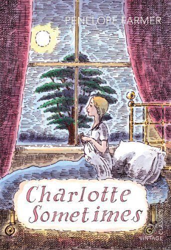 Charlotte Sometimes (Vintage Childrens Classics) by Penelope Farmer