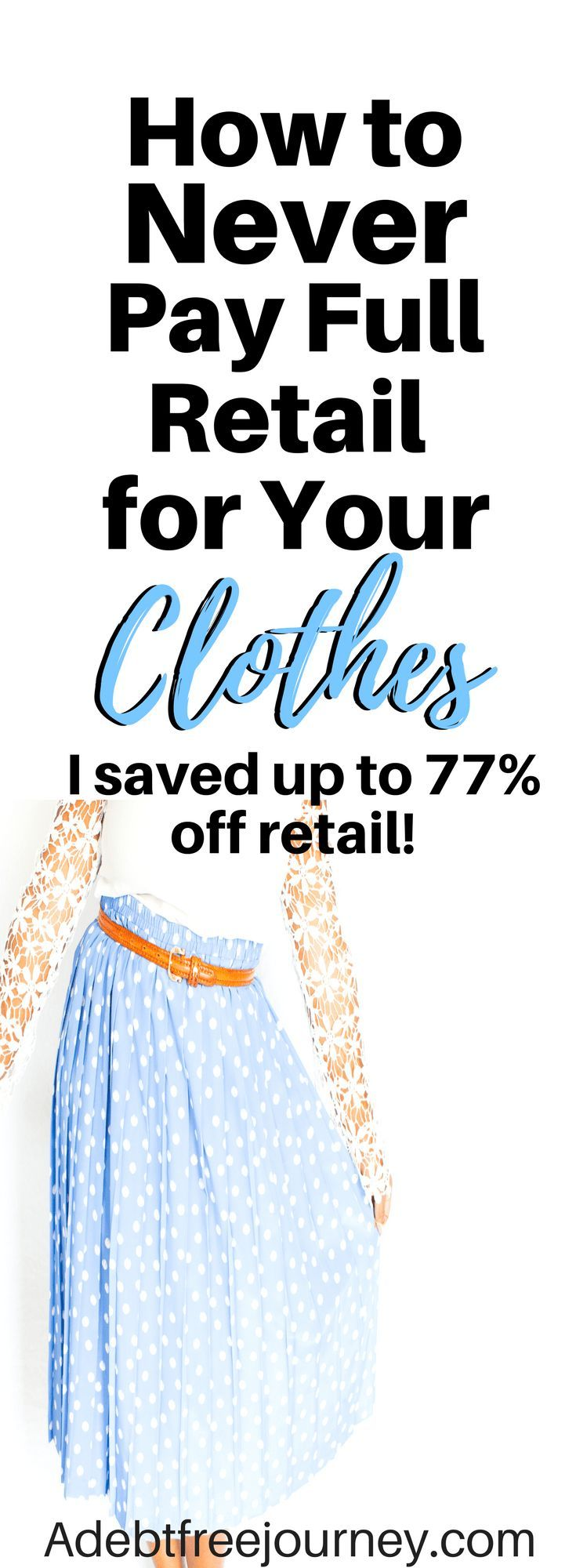 Buying clothes gets pretty expensive, especially when you're trying to stay on budget and pay off debt. Find out how to save money on clothes and never pay full retail price again. By using these tips, I saved up to 77% off retail. #savemoneyonclothes #savemoney #frugaltips #consignmentsales #thrift #cashbackpurchases