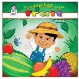 My First Flip-Flap Book of Fruit *AWARD-WINNING TITLE (Early Start) (Board book)By Robert Salanitro