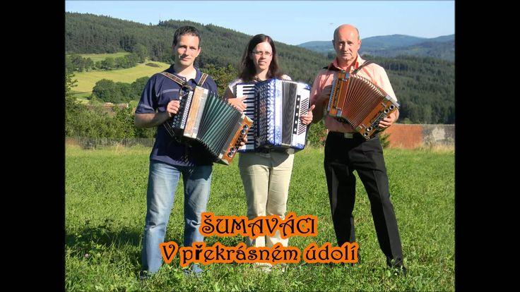 ŠUMAVÁCI - V překrásném údolí