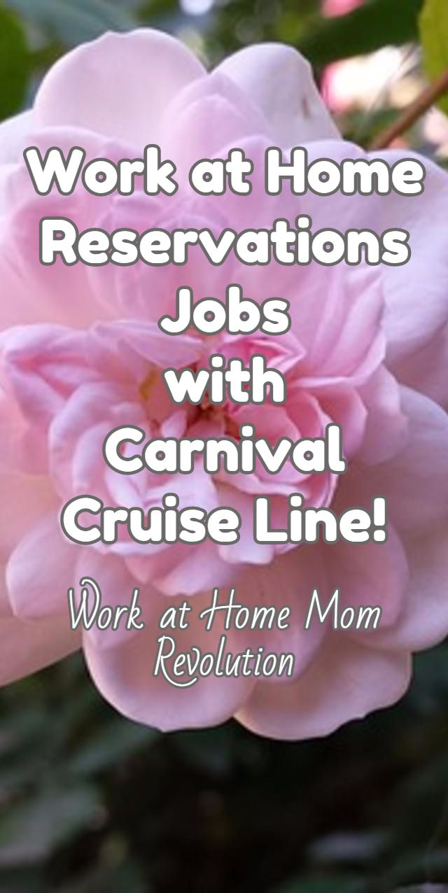 Work at Home Reservations Jobs  with  Carnival Cruise Line! / Work at Home Mom Revolution