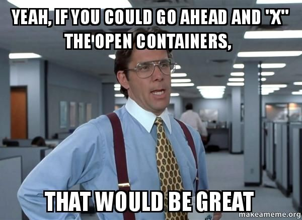 "Pharmacy Humor - Yeah, if you could go ahead and ""X"" the open containers, that would be great."
