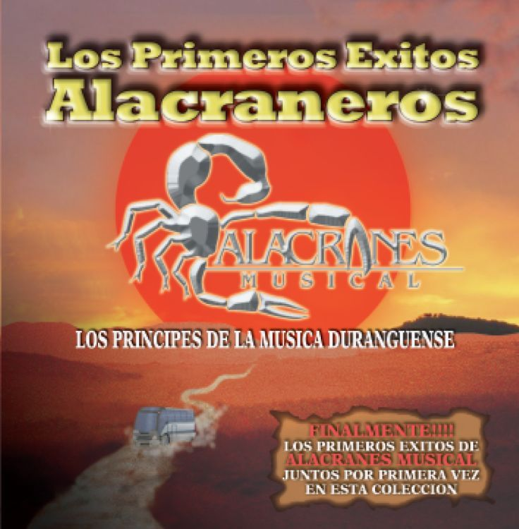 Alacranes Musical - Los Primeros Exitos Alacraneros