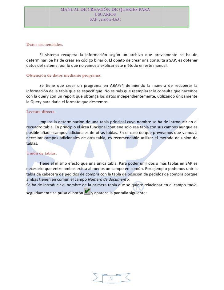 MANUAL DE CREACIÓN DE QUERIES PARA                                USUARIOS                              SAP versión 4.6.CD...