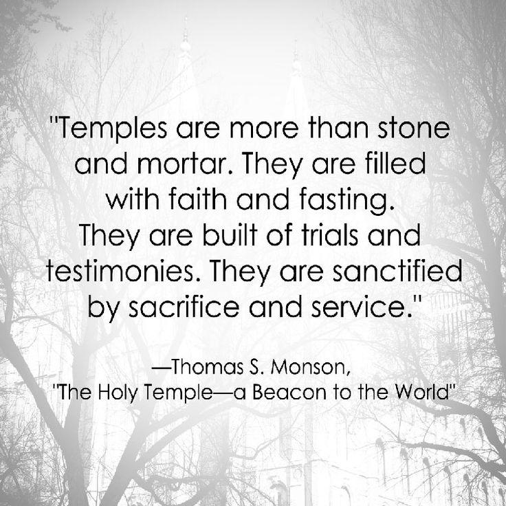 Thomas S. Monson | LDS Temple Quote