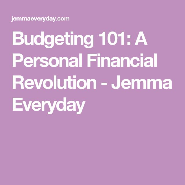 Budgeting 101: A Personal Financial Revolution - Jemma Everyday