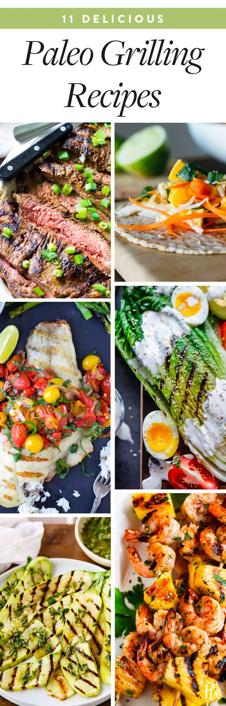 11 Paleo Recipes To Make On The Grill This Summer Paleo Recipes Paleo Recipes Dinner Paleo Grilling