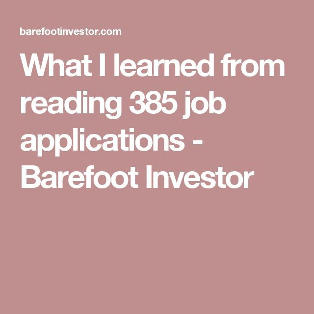 What I learned from reading 385 job applications - Barefoot Investor