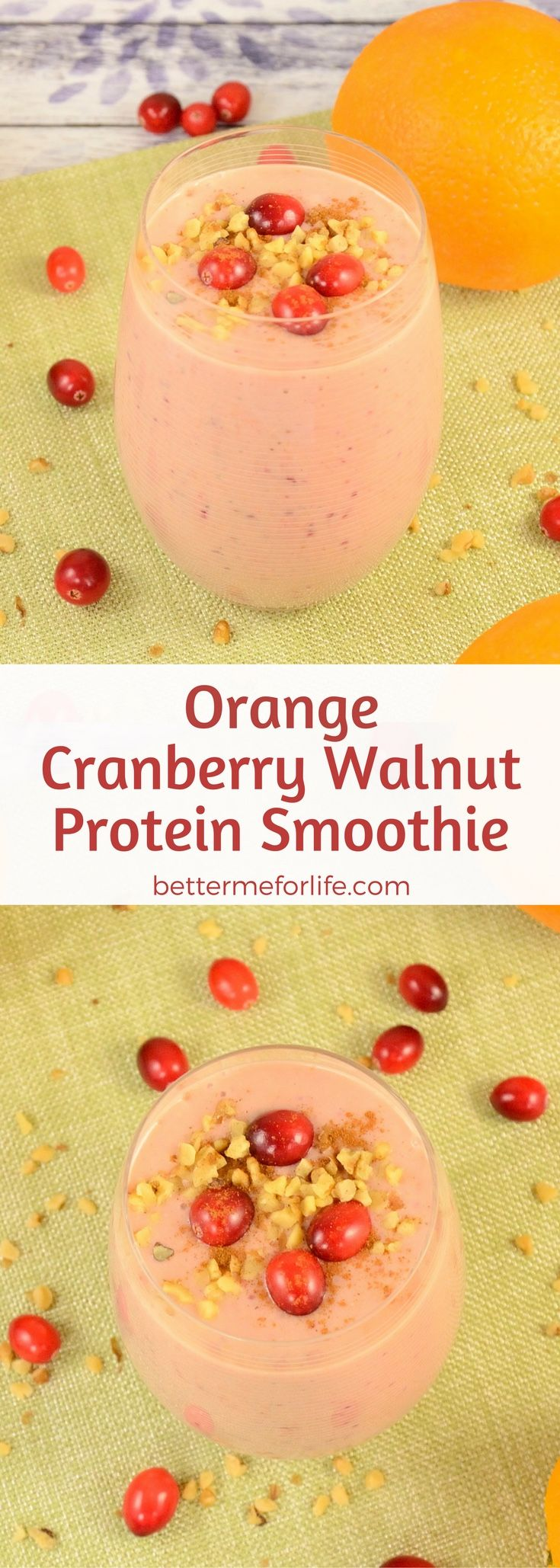 Packed with fiber, this delicious cranberry orange walnut protein smoothie will keep you feeling full for a long time. Who knew losing weight could taste so good? Recipe at BetterMeforLife.com | protein smoothie recipes | protein smoothies | healthy protein smoothies | protein smoothies for weight loss | protein smoothie recipes | protein smoothie recipes weight loss | protein smoothie recipes diet #proteinsmoothies #proteinsmoothierecipes #proteinpowder #proteinsmoothie #protein_smoothie