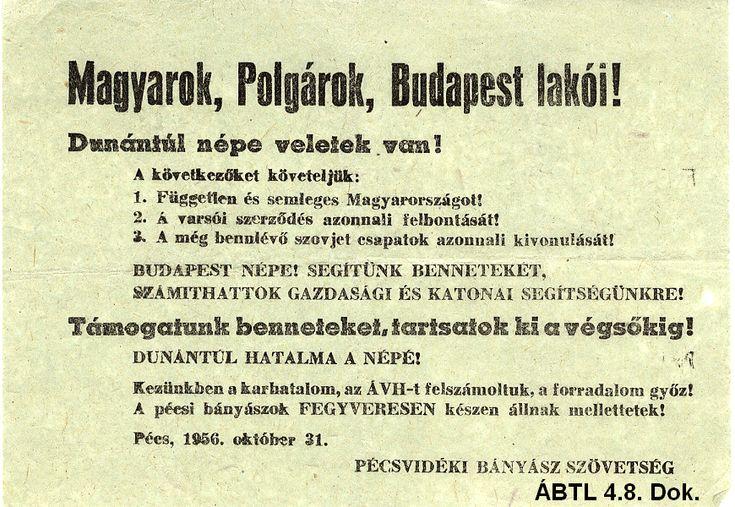 1956. november. Pécsi bányászok üzenete a budapesti lakossághoz. I 1956. november. Pecs miners messages to the population of Budapest.