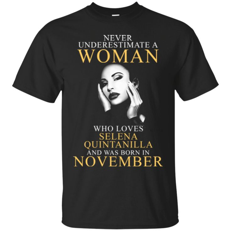 Woman T shirts Loves Selena Quintanilla Perez And Born In November Hoodies Sweatshirts