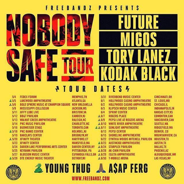 Future announces Nobody Safe Tour Dates #Migos #ToryLanez #A$APFerg #KodakBlack #Young Thug