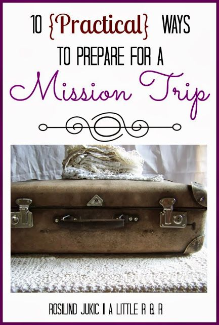 A Little R & R: Preparing for a Missions Trip - Free Download!