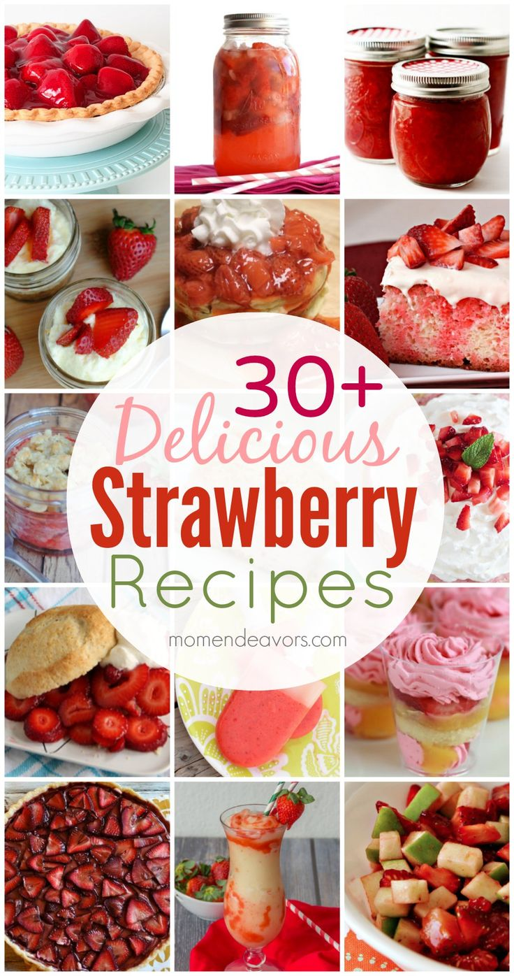 30+ Delicious Strawberry Recipes! Yum! #strawberry #recipes