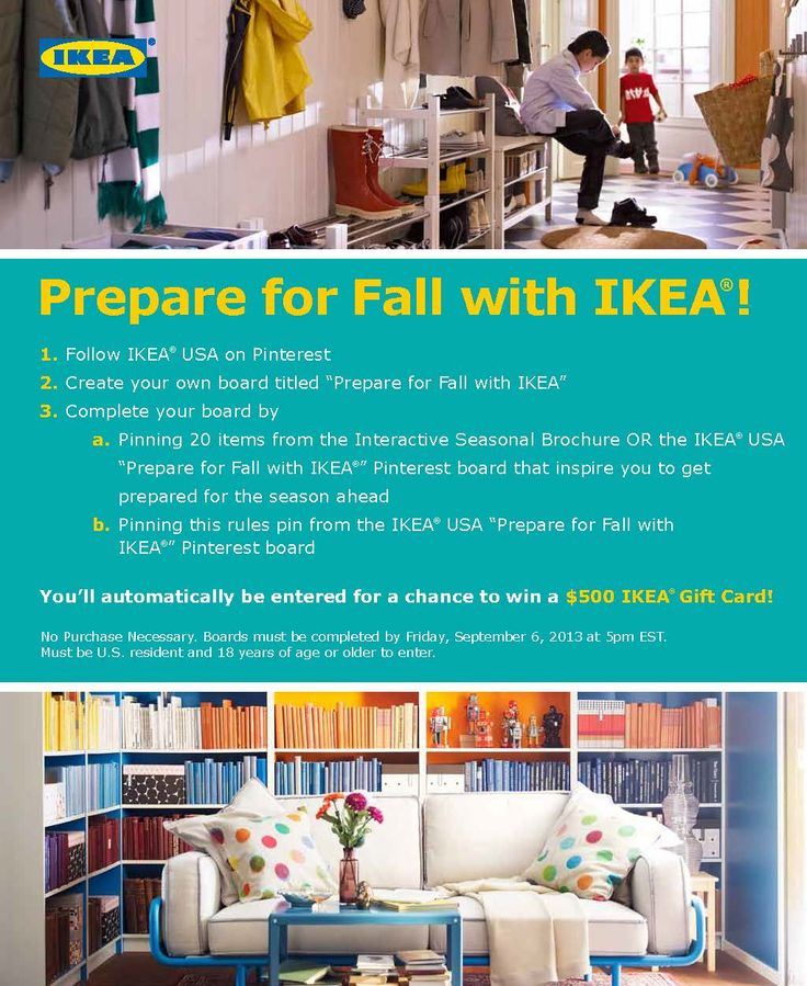 Are you ready to Prepare for Fall with IKEA? Enter our Pinterest Sweepstakes for a chance to win a $500 IKEA Gift Card. See official rules here: http://info.ikea-usa.com/prepareforfallrules #IKEA #PinToWin