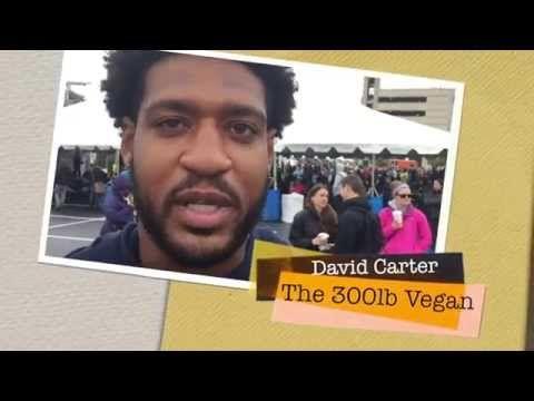 Meet the 300 Pound Vegan, David Carter! - YouTube