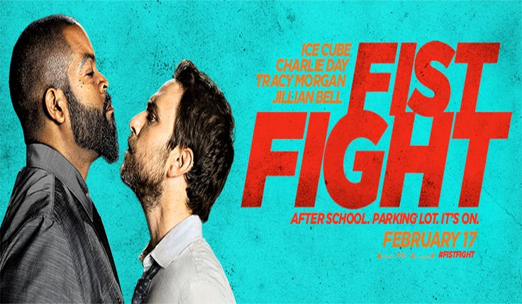 "Fist Fight : ""Starring Ice Cube""      In Theatres : February 17th, 2017 (USA), 24th February 2017 (UK)     Director : Richie Keen     Writers : Van Robichaux, Evan Susser     Producers : Shawn Levy, Max Greenfield, John Rickard, Dan Cohen     Cast : Ice Cube, Charlie Day, Tracy Morgan, Jillian Bell, Dean Norris, Christina Hendricks, Dennis Haysbert, Kumail Nanjiani, JoAnna Garcia Swisher, Max Carver     Production Co : New Line Cinema, 21 Laps Entertainment, Village Roadshow Pictures"