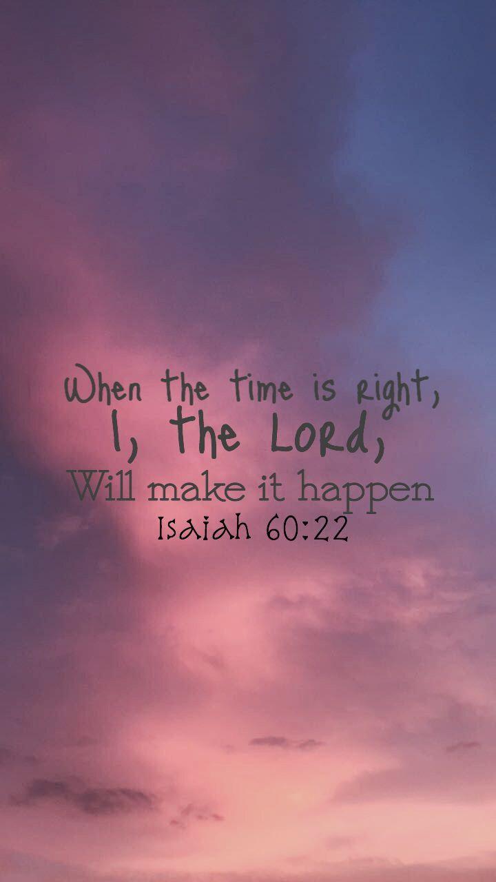 Bible quotes wallpaper bibleverse isaiah6022 bible