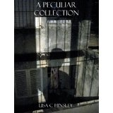 A Peculiar Collection (Kindle Edition)By Lisa C. Hinsley