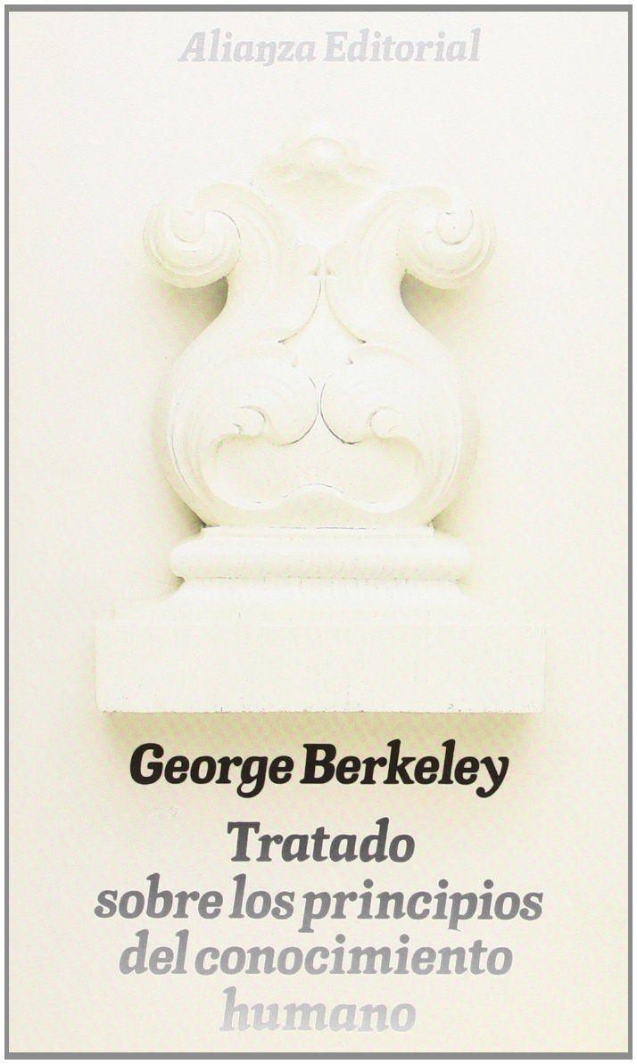 Tratado sobre los principios del conocimiento humano / George Berkeley ; prólogo y notas de Carlos Mellizo