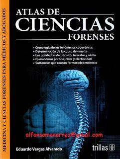 LIBROS TRILLAS: ATLAS DE CIENCIAS FORENSES