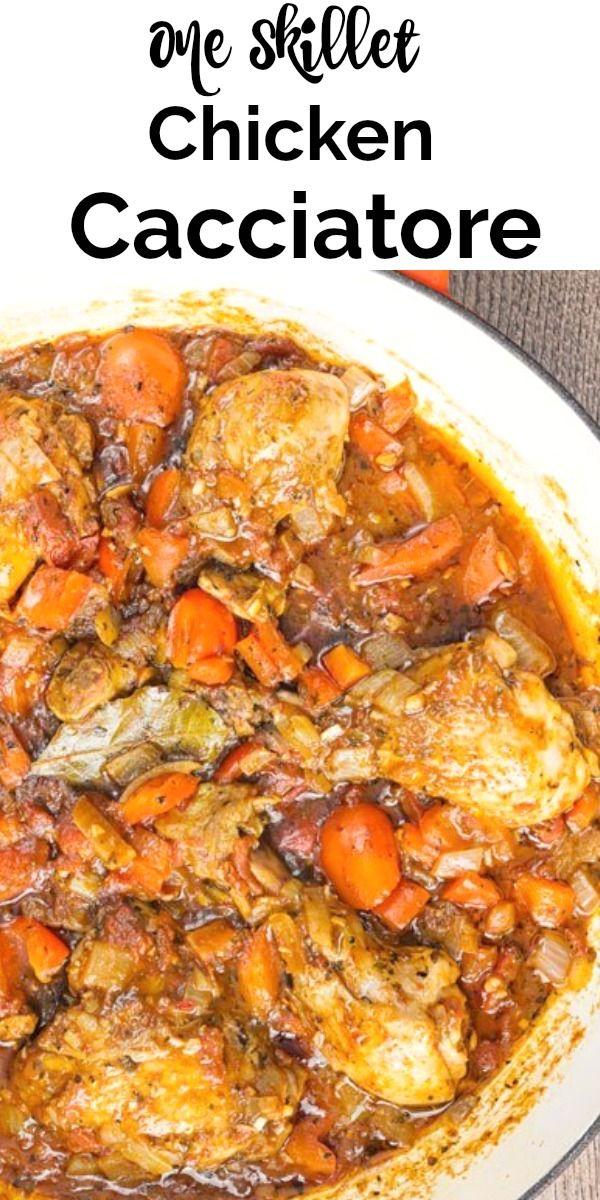 Easy One Skillet Chicken Cacciatore Healthy Chicken Recipes Italian Chicken Dishes Italian Chicken Recipes
