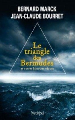 Découvrez Le triangle des bermudes et autres histoires extraordinaires de Bernard Marck & Jean-Claude Bourret sur Booknode, la communauté du livre