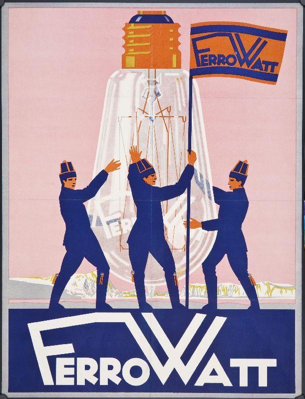 Ferrowatt poster, date unknown. #advertising