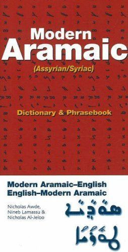 Modern Aramaic (Assyrian/Syriac)/ English-Modern Aramaic: Dictionary and Phrasebook by Nicholas Awde, Nineb Limassu, and Nicholas Al-Jeloo